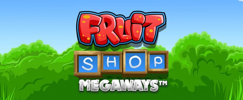 Play the new Fruit Shop MegaWays Slot at Betway Casino